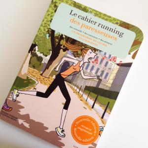 Lifestyle - Le cahier running pour les paresseuses - Loïcia itréma